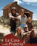LA CASA NELLA PRATERIA – Serie TV Completa